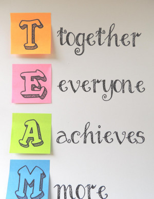 Together Everyone Achieves More - Teamwork Quote