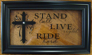 RND Western Post > Stand Tall-Live Right-Ride Hard - wall art
