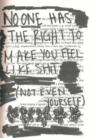 No one had the right to make you feel like shit | via Tumblr