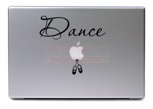 ... Dance - cute funny apple decal laptops notebooks stickers quotes art