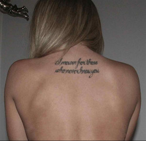 tattoo-quotes-i mourn for those who never you