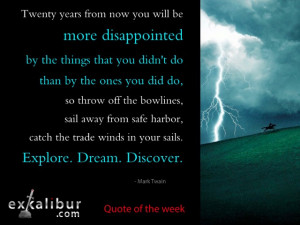 Mark Twain lived a life without regrets. How about you?
