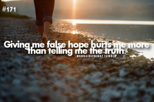 False hope sucks.