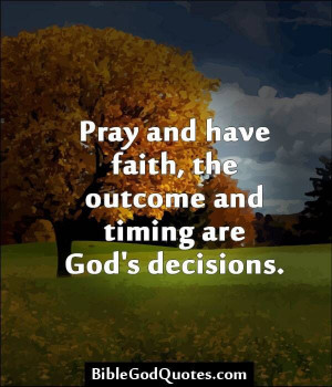 ... Quotes, Have Faith, Quotes On God Time, Walks By Faith Quotes