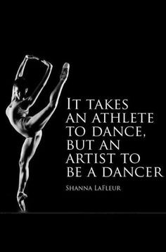 ... dance quotes shanna lafleur so true ballet quotes athletic it takes