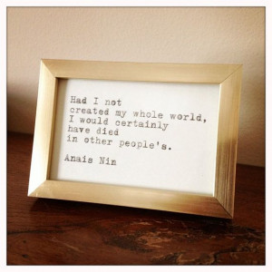 Anais Nin Quote Made on Typewriter and Framed