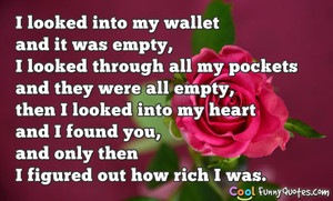 looked into my wallet and it was empty, I looked through all my ...