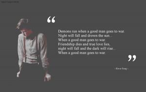 Demons run when a good man goes to war