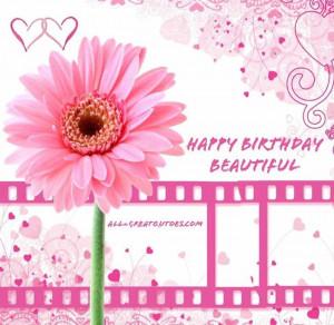 happy birthday beautiful happy birthday to my beautiful happy birthday ...