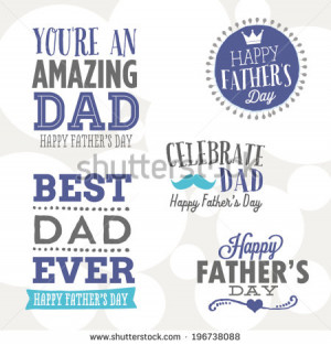 ... - You're An Amazing Dad, Celebrate Dad, Best Dad Ever - stock vector