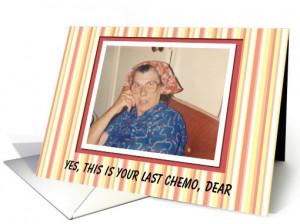 Last Chemo congratulations - Funny card (563469)