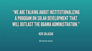 We are talking about institutionalizing a program on solar development ...