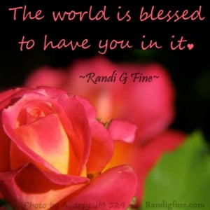 ... of appreciation the world is blessed to have you in it randi g fine