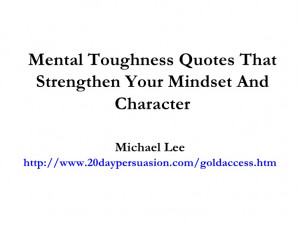 Mental Toughness Quotes That Strengthen Your Mindset And Character