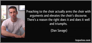 choir actually arms the choir with arguments and elevates the choir ...