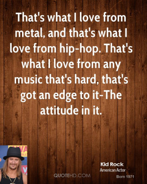 Kid Rock Music Quotes