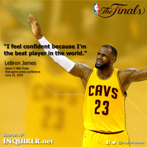 LeBron: 'I feel confident because I'm the best player in the world ...