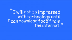 Famous Technology Quotes Pictures