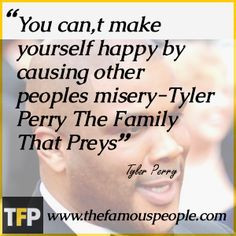 tyler perry quotes major works more perry madea quotes lifting quotes ...