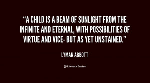 Every life is march from innocence, through temptation, to virtue or ...
