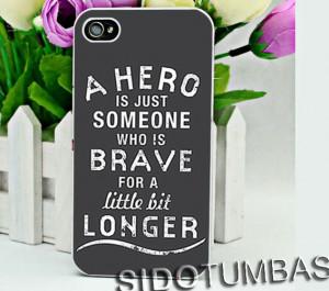 hero someone brave quotes - iPhone 4,4S,5,5S,5C, Case - Samsung Galaxy ...