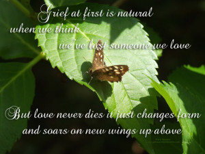 Grief At First Is Natural When We Think We've Lost Someone We Love ...