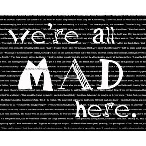 : We're All Mad Here, Featured in Black and White, Book Quote ...