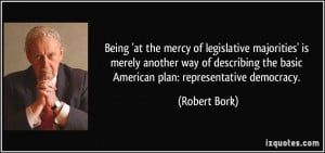 Being 'at the mercy of legislative majorities' is merely another way ...