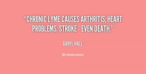 Chronic Lyme causes arthritis, heart problems, stroke - even death ...