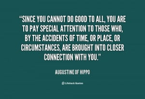 quote-Augustine-of-Hippo-since-you-cannot-do-good-to-all-62861.png