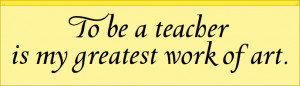 art teacher quotes and sayings quotesgram