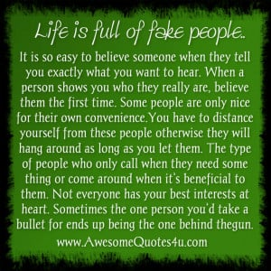 Fake people ... #Quote #Life phony ass people pretend to hang around u ...