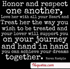 Honor and respect one another