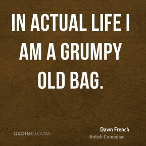 More Dawn French Quotes