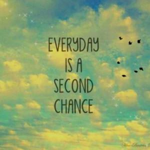 Second chances...