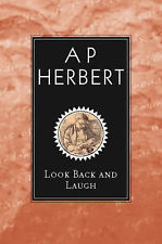 Back And Laugh Commentaries Herbert A P Very Good 1842325906
