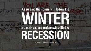 ... recession. - Bo Bennett great global economic recession depression job