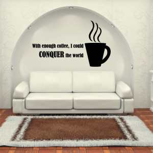 Details about CONQUER THE WORLD quote wall decal coffee vinyl art wall ...