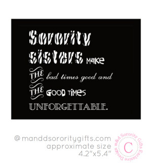 Big Sister Little Sister Quotes Sorority Sorority Sisters Quotes