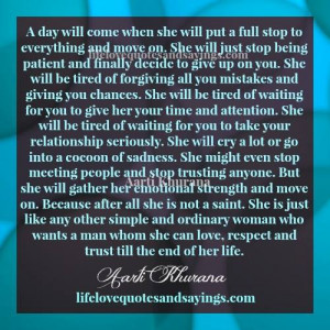 ... she will put a full stop to everything and move on she will just stop