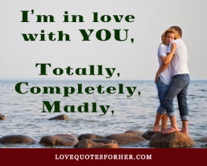 im so in love with you quotes BB Code for forums: