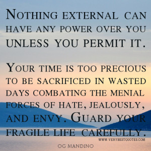 Life quotes, time quotes, advice quotes, Og Mandino Quotes, nothing ...