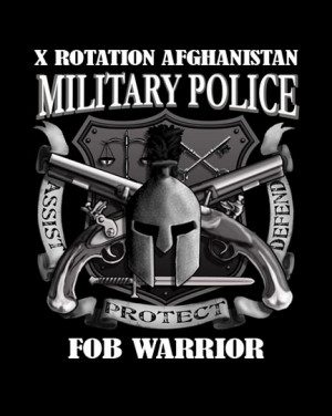 Law Enforcement Warrior Quotes Military police - fob warrior