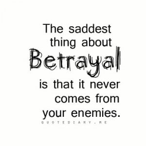 Friendship Betrayal Quotes Betrayal quote... friendship