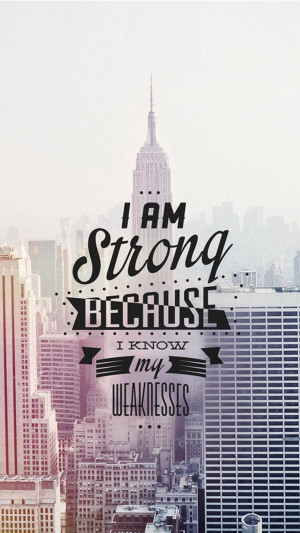 Am-Strong-Because-I-Know-My-Weaknesses.jpg