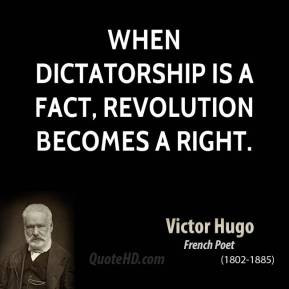 victor-hugo-author-when-dictatorship-is-a-fact-revolution-becomes-a ...