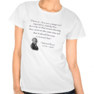 kant_quote_05d_categorical_imperative.gif t-shirts