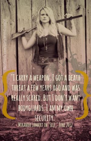 Miranda Lambert understands the value of the 2nd Amendment. # ...