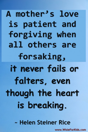 Beautiful Quotes About Loving Children: A Mothers Love Is Patient And ...