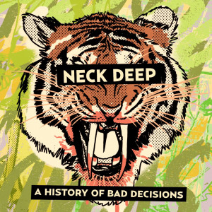 neck deep a history of bad decisions cover